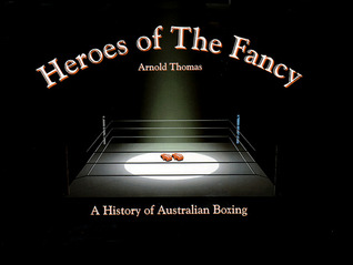 heroes-of-the-fancya-history-of-australian-boxing