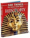 500 Things You Should Know About History