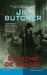 Derecho de sangre by Jim Butcher