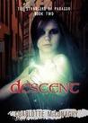 Descent (Strangers of Paragor, #2)