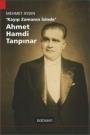 Kayıp Zamanın İzinde Ahmet Hamdi Tanpınar