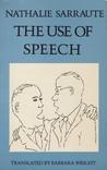 The Use of Speech