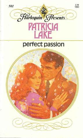 Perfect Passion (Harlequin Presents, #501)
