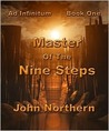 Master of the Nine Steps by John Northern