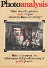 Photoanalysis; how to interpret the hidden psychological meaning of personal and public photographs,