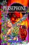 Persephone: Secrets of a Teenage Goddess
