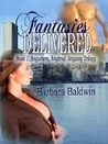 Fantasies Delivered (Anywhere, Anytime, Anyway, #1)