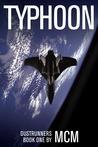 Typhoon (Dustrunners, #1)