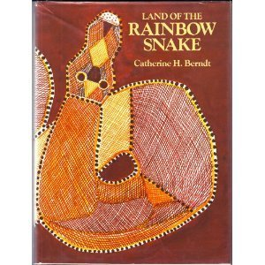 Land of the Rainbow Snake: Aboriginal Children's Stories and Songs from Western Arnhem Land