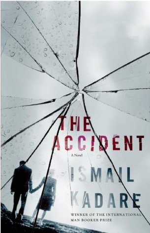 The Accident by Ismail Kadare