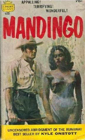 Ebook Mandingo by Kyle Onstott TXT!