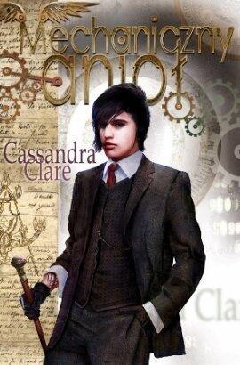 Ebook Mechaniczny Anioł by Cassandra Clare DOC!