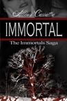 Immortal (Immortals Saga, #1)
