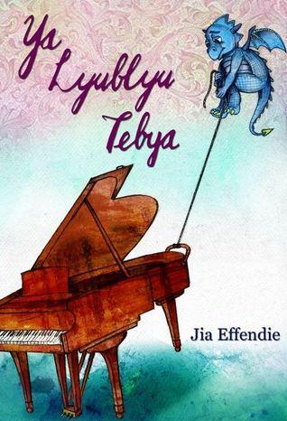 Ya Lyublyu Tebya by Jia Effendie
