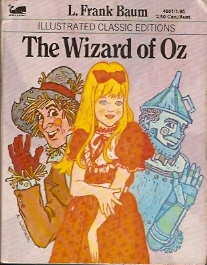 The Wizard of Oz (Illustrated Classic Editions)