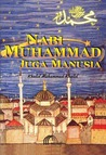 Nabi Muhammad Juga Manusia