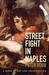 Street Fight in Naples: A Book of Art and Insurrection