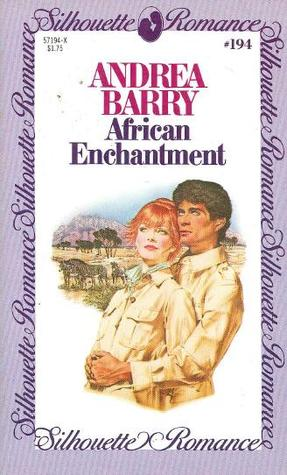 African Enchantment (Silhouette Romance, #194)