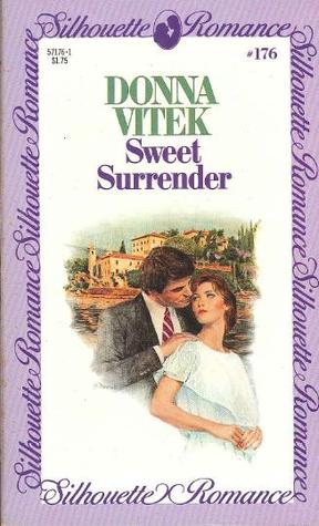 Sweet Surrender (Silhouette Romance, #176)