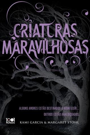 Criaturas Maravilhosas by Kami Garcia