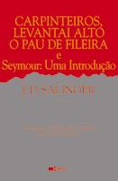 Carpinteiros, Levantai Alto o Pau de Fileira e Seymour: Uma Introdução