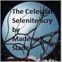 Celestial Selenite Scry