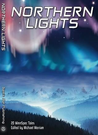 Northern Lights: 20 MinnSpec Tales