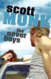The Never Boys by Scott Monk
