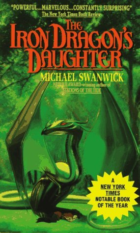 Ebook The Iron Dragon's Daughter by Michael Swanwick TXT!