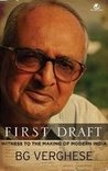First Draft: Witness To The Making Of Modern India