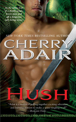 Hush (Lodestone, #1;  Stark Brothers, #1)