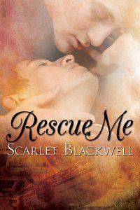 Rescue Me by Scarlet Blackwell