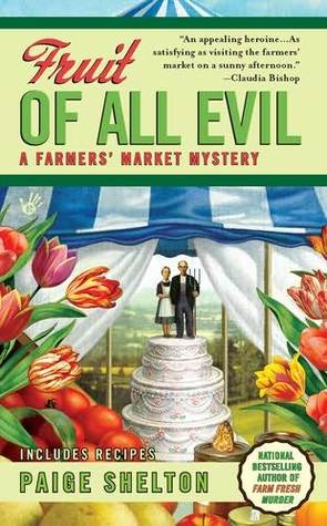 Fruit of All Evil (A Farmers Market Myst...
