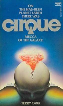Cirque by Terry Carr