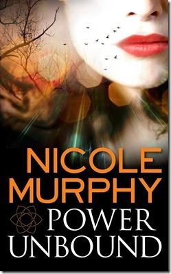 Power Unbound by Nicole Murphy