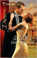 His Black Sheep Bride by Anna DePalo