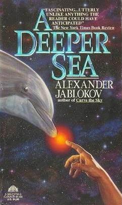 A Deeper Sea by Alexander Jablokov