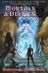 Mortals & Deities (Genesis of Oblivion, #2)