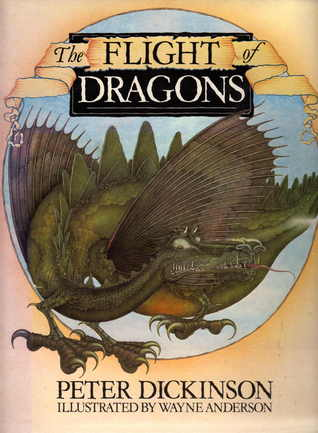 The Flight of Dragons by Peter Dickinson