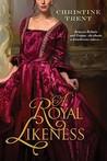A Royal Likeness
