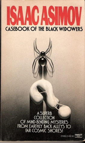 Casebook of the Black Widowers (The Blac...