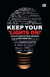 Keep Your Lights On! by Yoris Sebastian