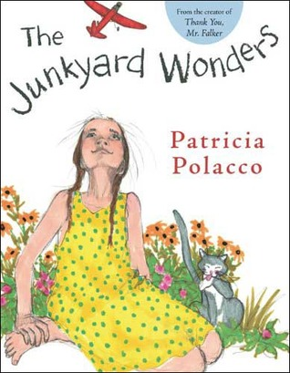 0431a231fd50d The Junkyard Wonders by Patricia Polacco