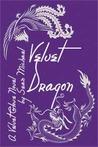 Velvet Dragon (A Velvet Glove Novel)
