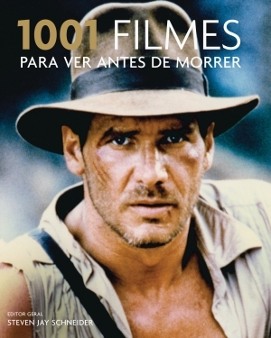 1001 filmes para ver antes de morrer by Steven Jay Schneider