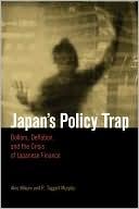 Japan's Policy Trap by Akio Mikuni