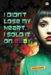 I Didn't Lose My Heart, I Sold It on Ebay!