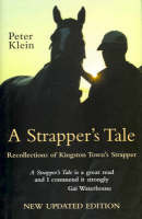 A Strapper's Tale:  Recollections Of Kingston Town's Strapper