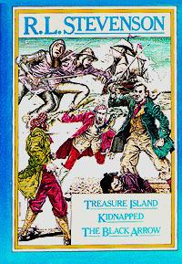 Treasure Island / Kidnapped / The Black Arrow