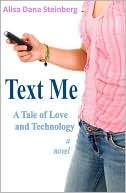 Ebook Text Me, A Tale of Love and Technology by Alisa Steinberg PDF!